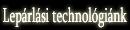Lepárlási technológiánk